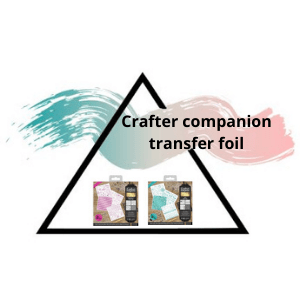 Crafters companion transfer foils